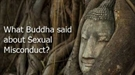 What Buddha said about Sexual Misconduct?