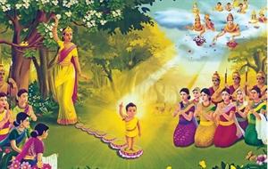 Đức Phật đản sinh - Suối nguồn từ bi và bình đẳng